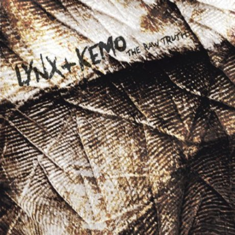 Lynx & Kemo - The Raw Truth LP